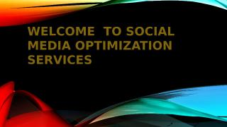 Contact us to Social Media Optimization Services.pptx