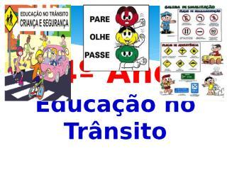 1 - Atividade - Ed no Trâsito (4º ano) (1).pptx
