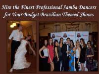 Hire the Finest Professional Samba Dancers for Your Budget Brazilian Themed Shows.pdf