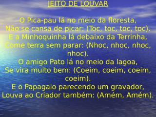 JEITO DE LOUVAR.ppt