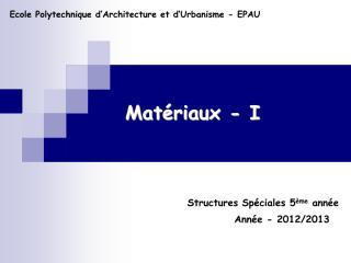 Chap IIA Matériaux 2012-2013.pdf