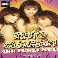 Trio Macan 02 Aku punya Nama - Aku Tak Gila.mp3