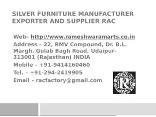 Silver Furniture Manufacturer Exporter and Supplier RAC.pptx