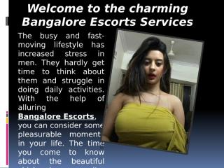 Welcome to the charming Bangalore Escorts Services.pptx