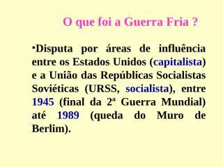 10-Guerra Fria 2008.ppt