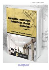 Ebook_Como_Abrir_Seu_Escritorio_De_Arquitetura_E_Design_Com_Sucesso.pdf