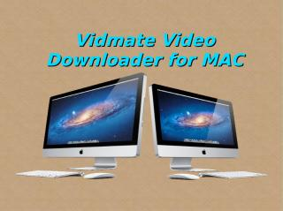 Vidmate Video Downloader for MAC.pdf