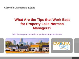 What Are the Tips that Work Best for Property Lake Norman Managers.ppt