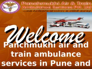 Get the Best Air and Train Ambulance Services in Pune and Goa by Panchmukhi.pptx