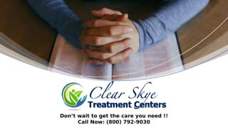 Opiate Addiction Treatment Medications for Opiate Addicts - Clear Skye Treatment Center.pptx
