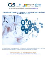 Want the Right Healthcare IT Solutions We at Cisin Can Help You With all Your Healthcare Needs.pdf