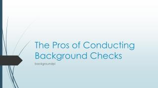 The Pros of Conducting Background Checks.pdf