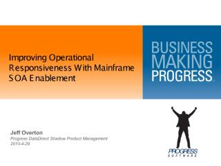 Improving-Operational-Responsiveness-With-Mainframe-SOA-Enablement-slide.pdf