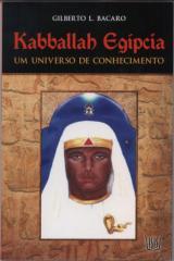 Kabballah Egípcia - Gilberto Luiz Bacaro