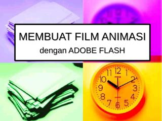 2. MEMBUAT FILM ANIMASI.ppt