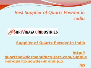 Best Supplier of Quartz Powder in India.pptx
