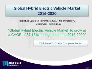 Global Hybrid Electric Vehicle Market 2016-2020.ppt