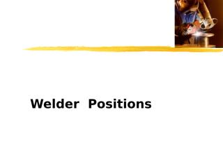 Weld  Positions.ppt