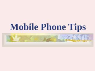 Mobile_Phone_Tips.ppt