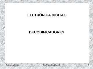 Aula 2 DECODIFICADORES.pptx